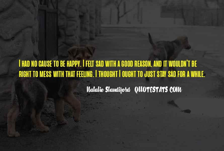 Quotes About Feeling So Sad #815604