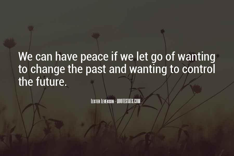 Quotes About The Future And Letting Go Of The Past #1089632