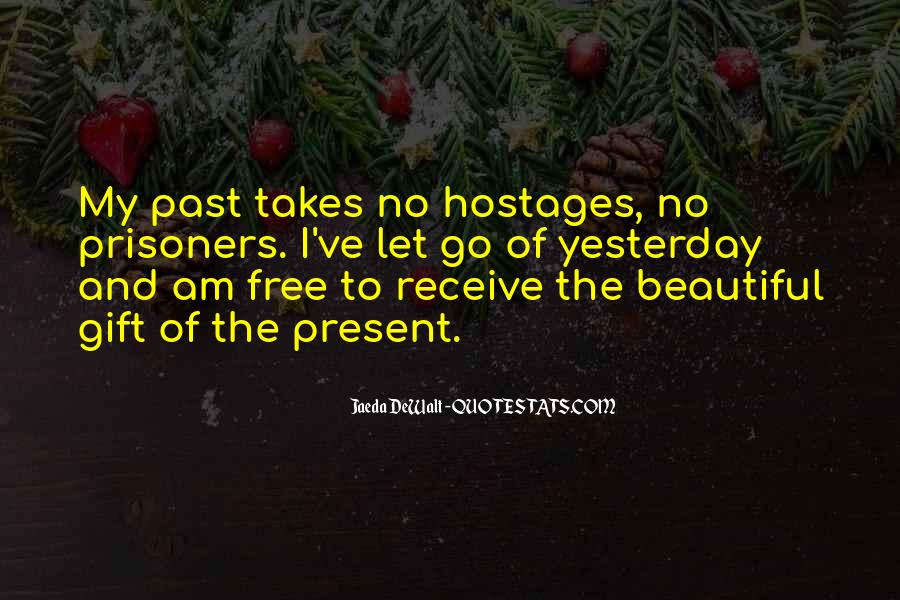 Quotes About The Future And Letting Go Of The Past #1302281