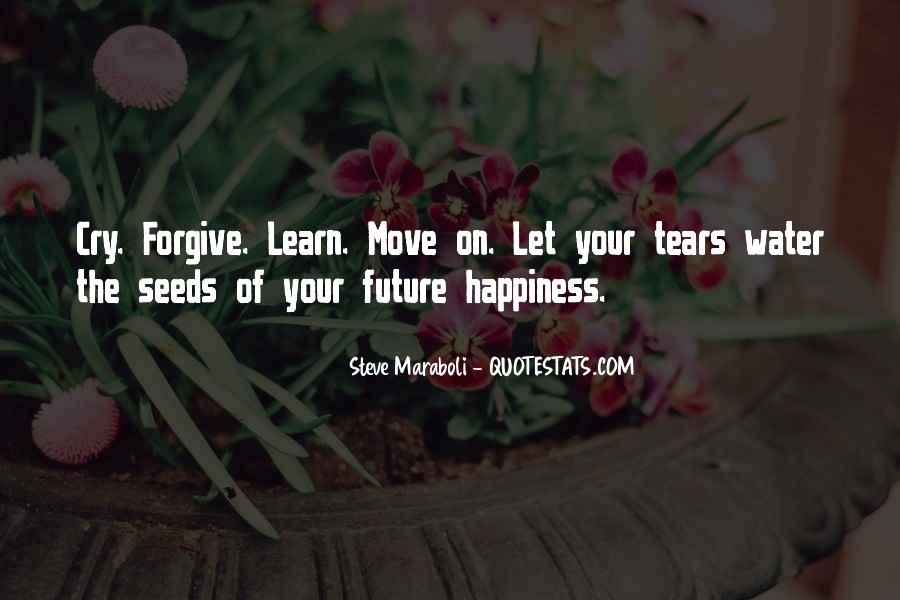 Quotes About The Future And Letting Go Of The Past #1397288