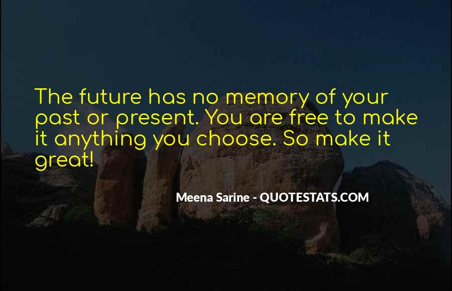 Quotes About The Future And Letting Go Of The Past #1487593