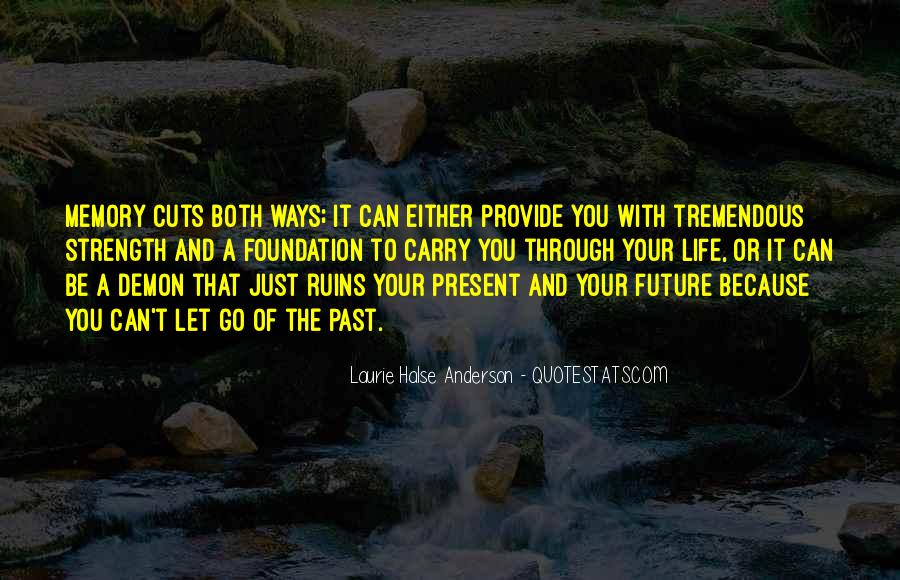 Quotes About The Future And Letting Go Of The Past #31573