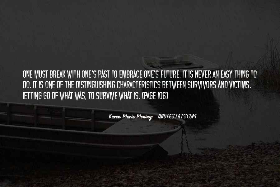 Quotes About The Future And Letting Go Of The Past #429138