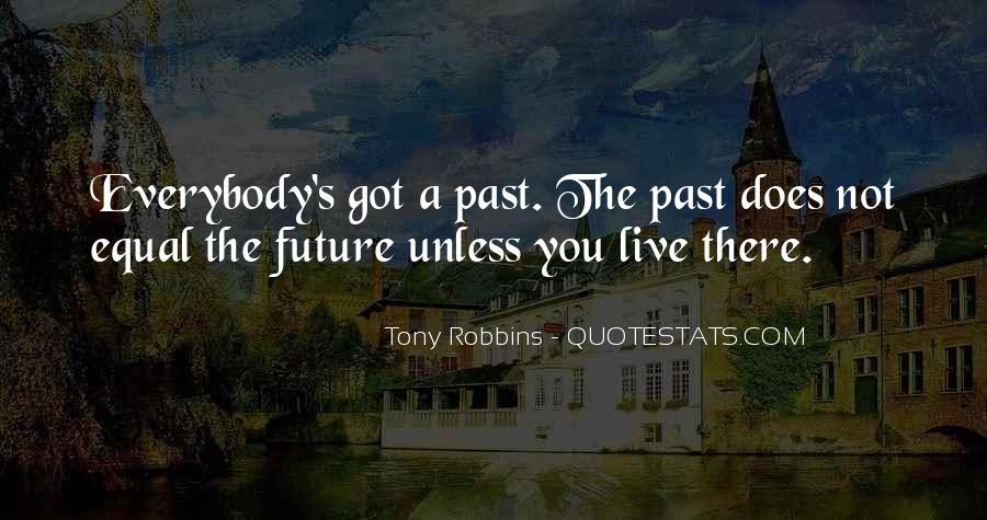 Quotes About The Future And Letting Go Of The Past #457000