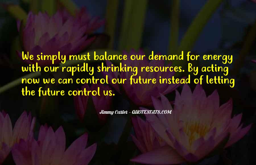 Quotes About The Future And Letting Go Of The Past #463211