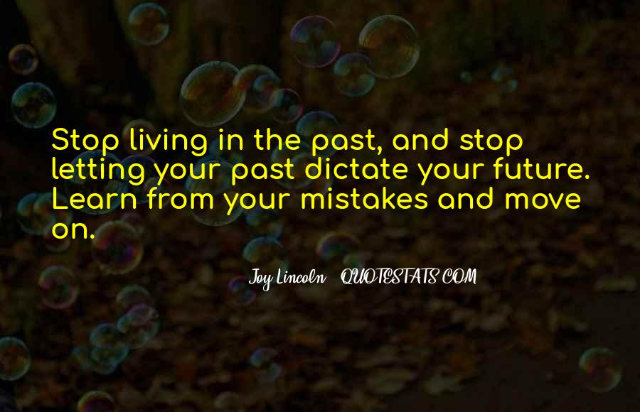 Quotes About The Future And Letting Go Of The Past #637439