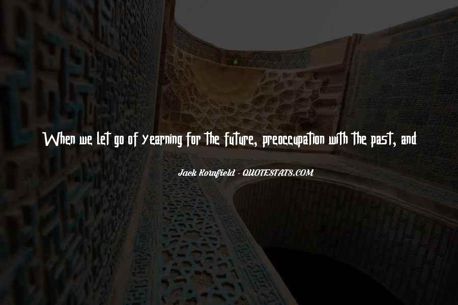 Quotes About The Future And Letting Go Of The Past #724960