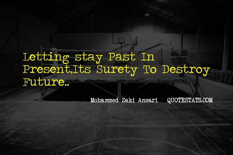 Quotes About The Future And Letting Go Of The Past #729133