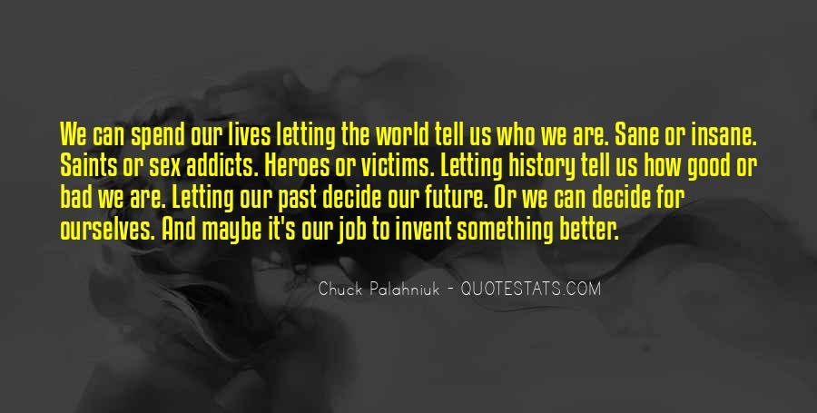 Quotes About The Future And Letting Go Of The Past #872677