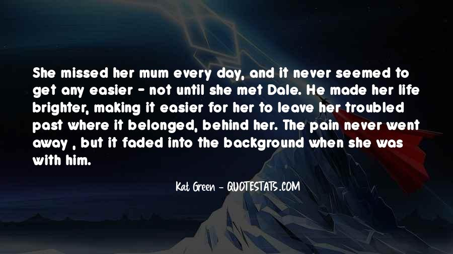 Quotes About Love In A Past Life #296791