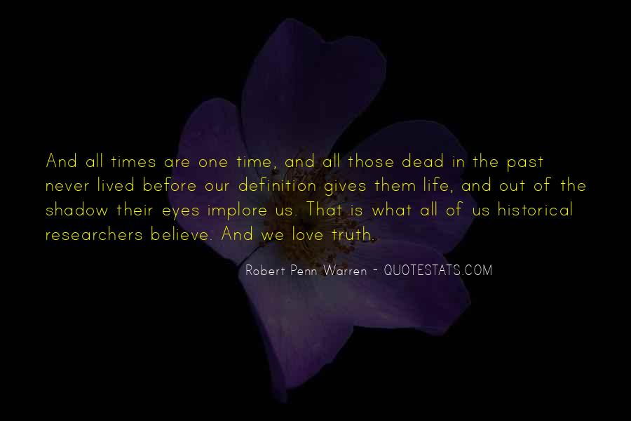 Quotes About Love In A Past Life #701364
