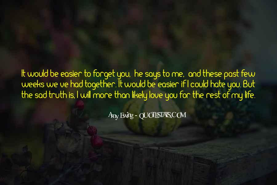 Quotes About Love In A Past Life #732442