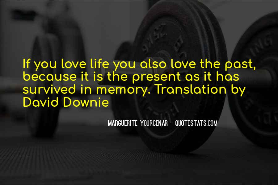 Quotes About Love In A Past Life #769532