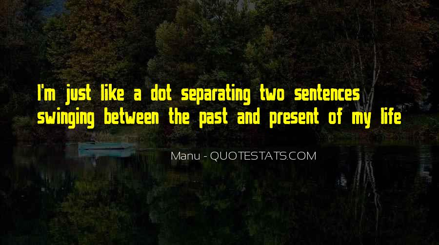 Quotes About Love In A Past Life #791308
