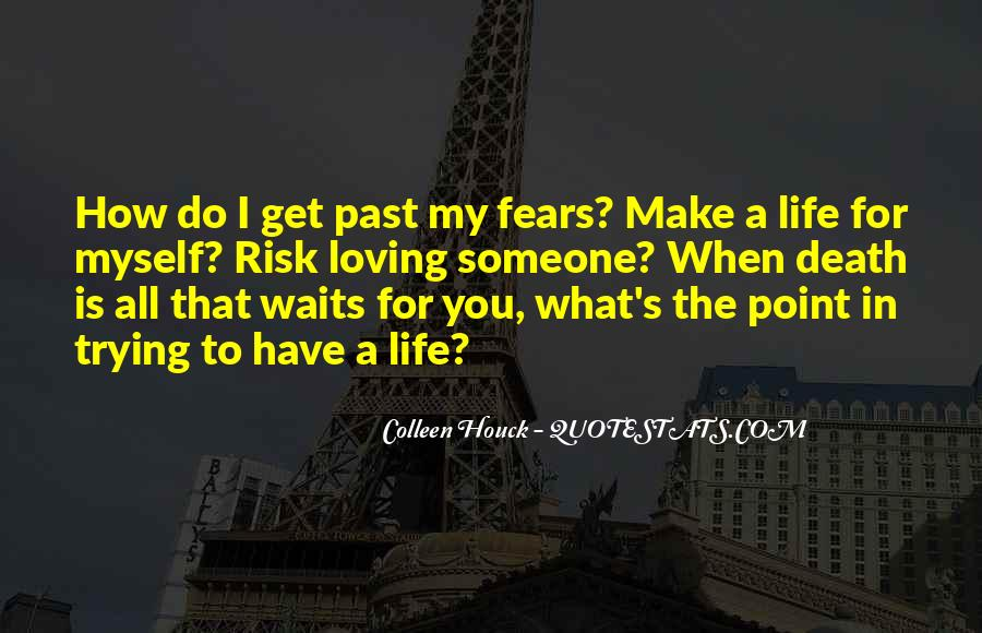 Quotes About Love In A Past Life #864744