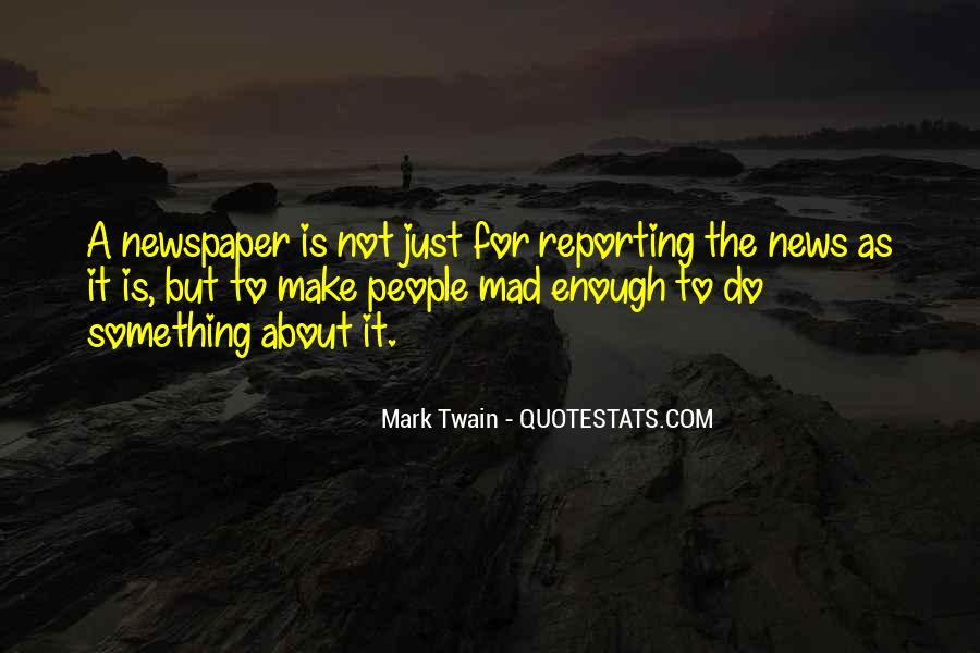 Quotes About News Reporting #1062143
