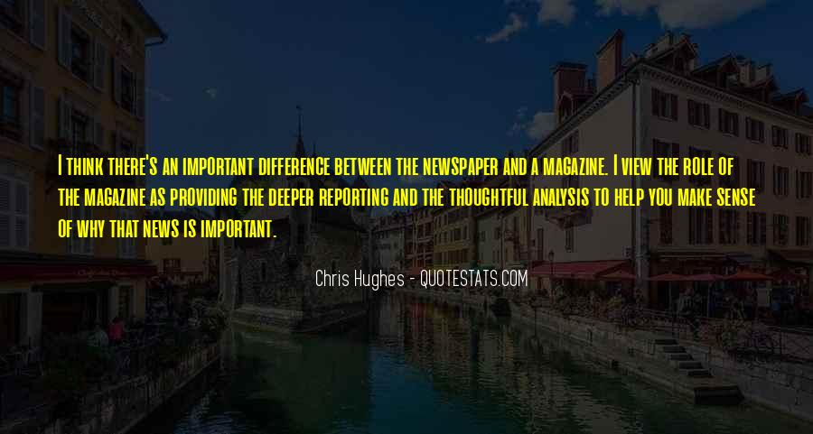 Quotes About News Reporting #1336743