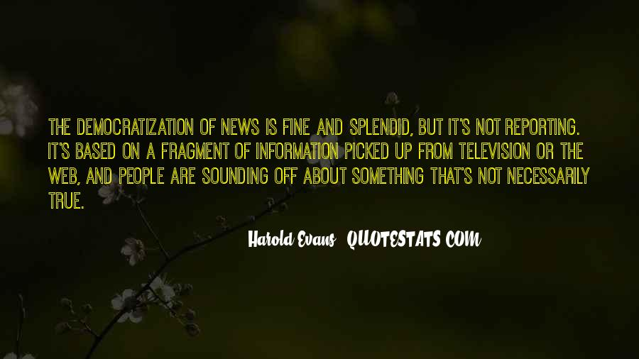 Quotes About News Reporting #312313