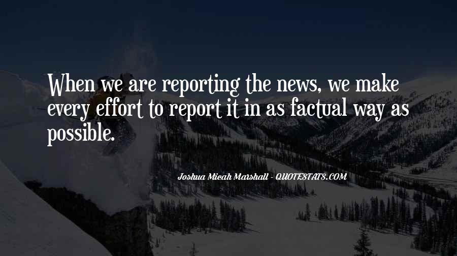 Quotes About News Reporting #949152
