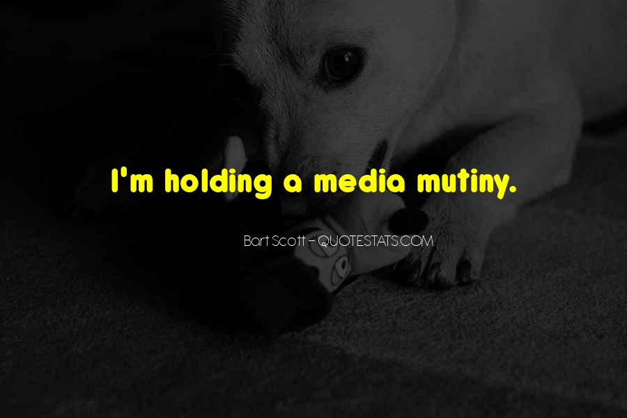 Quotes About Mutiny #1559947