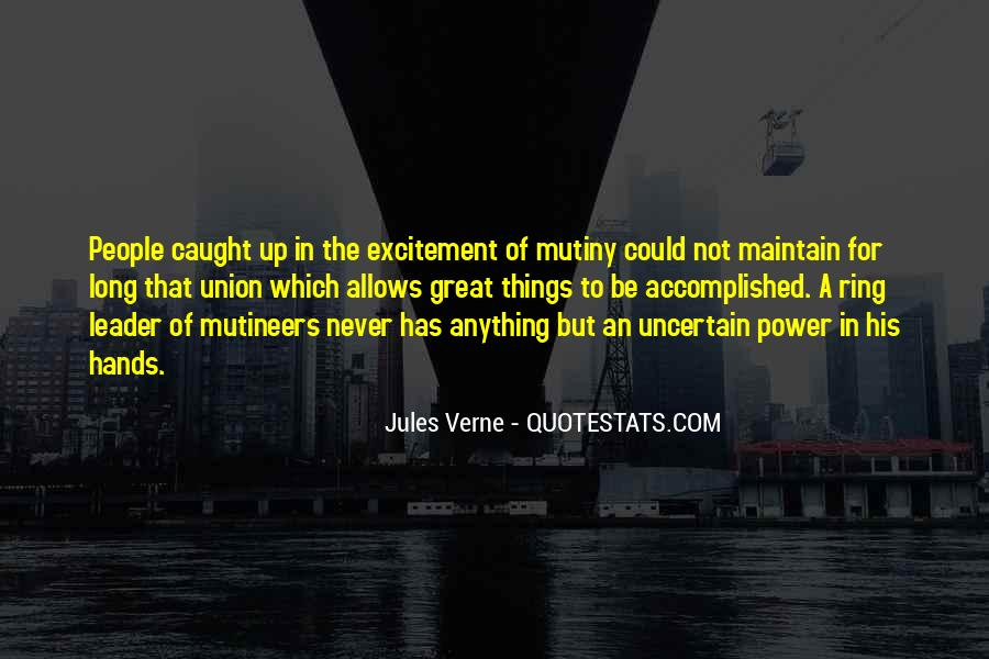 Quotes About Mutiny #778067