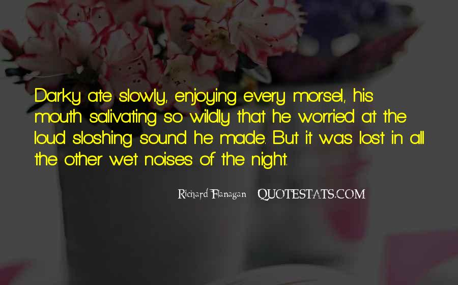 Quotes About Loud Mouth #299045