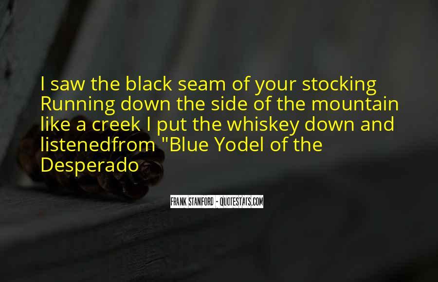 Quotes About Desperado #1211056