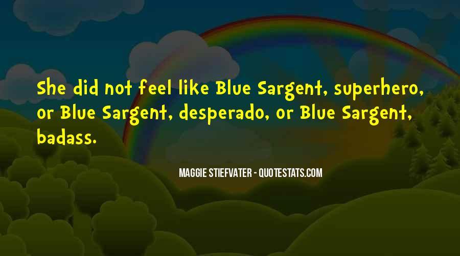 Quotes About Desperado #1337416