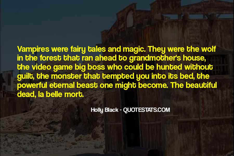 Quotes About Black Wolf #527329