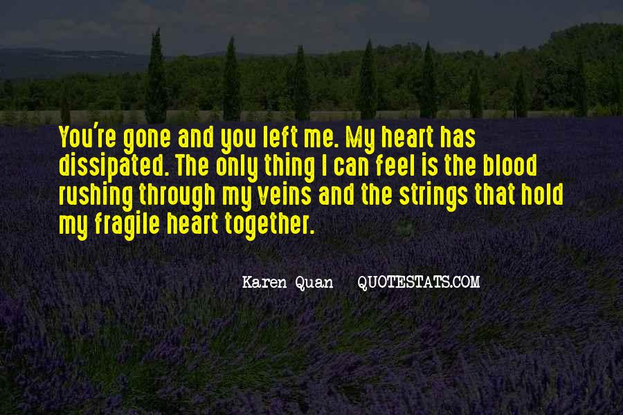 Quotes About Rushing Into Love #1388190