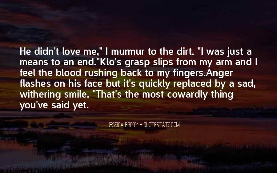 Quotes About Rushing Into Love #1643497