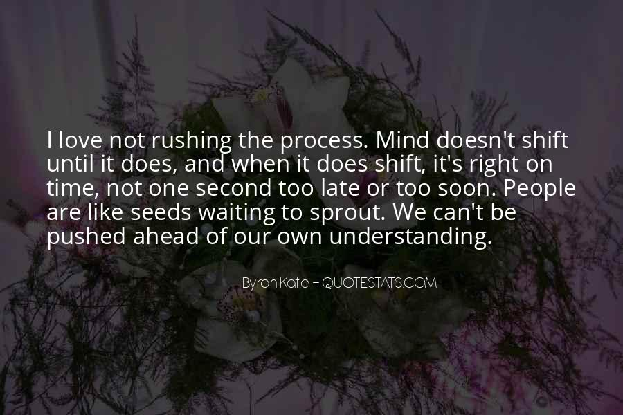 Quotes About Rushing Into Love #895489