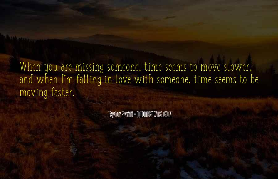 Quotes About Missing The Past But Moving On #1238409