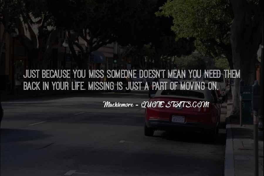 Quotes About Missing The Past But Moving On #654618