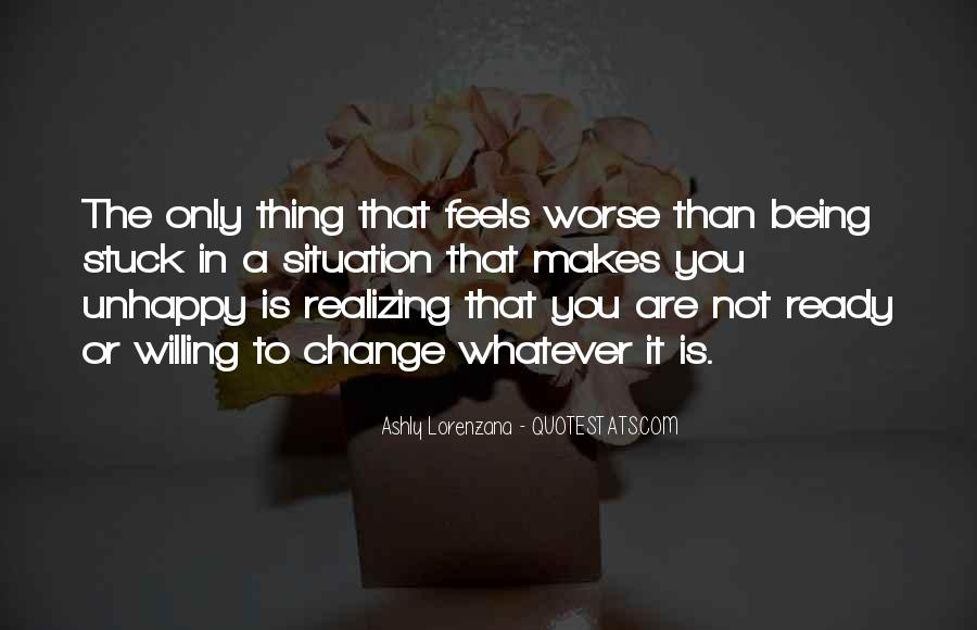 Quotes About Not Realizing What You Have Until It's Gone #24576