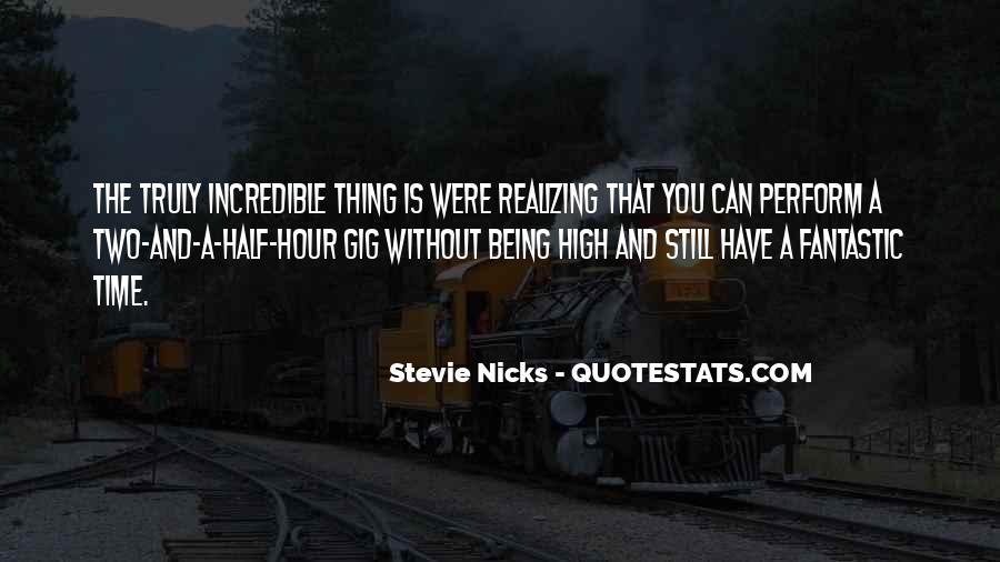 Quotes About Not Realizing What You Have Until It's Gone #6196