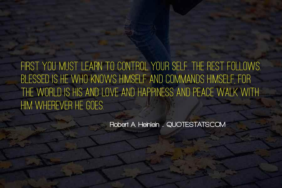 Quotes About Self Control And Love #570421