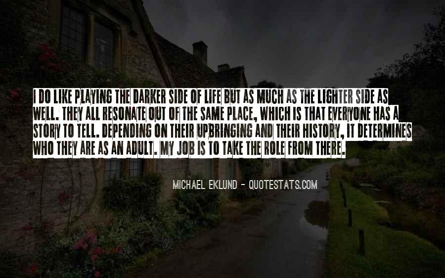 Quotes About The Lighter Side Of Life #215250