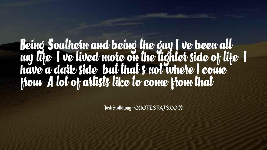 Quotes About The Lighter Side Of Life #615614