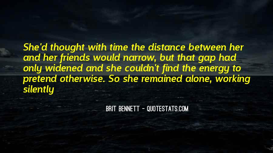 Quotes About Distance Between Friends #1383245