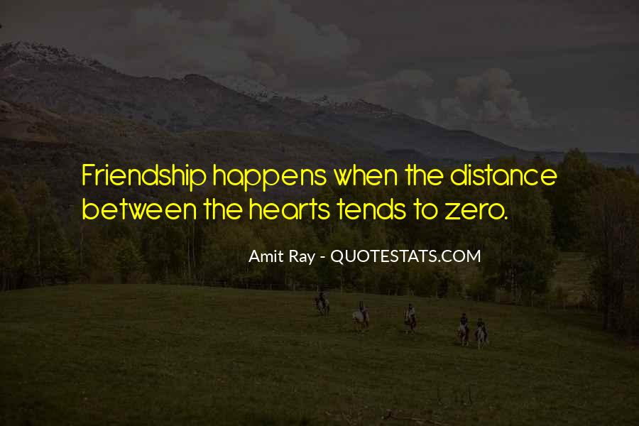 Quotes About Distance Between Friends #1806425