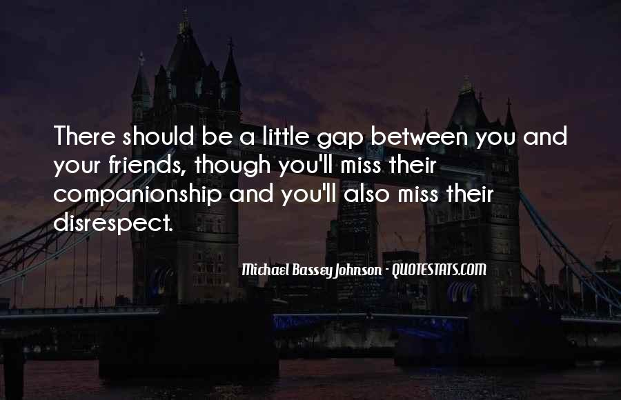 Quotes About Distance Between Friends #684126