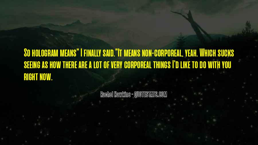 Quotes About Finally Seeing Someone #1396767