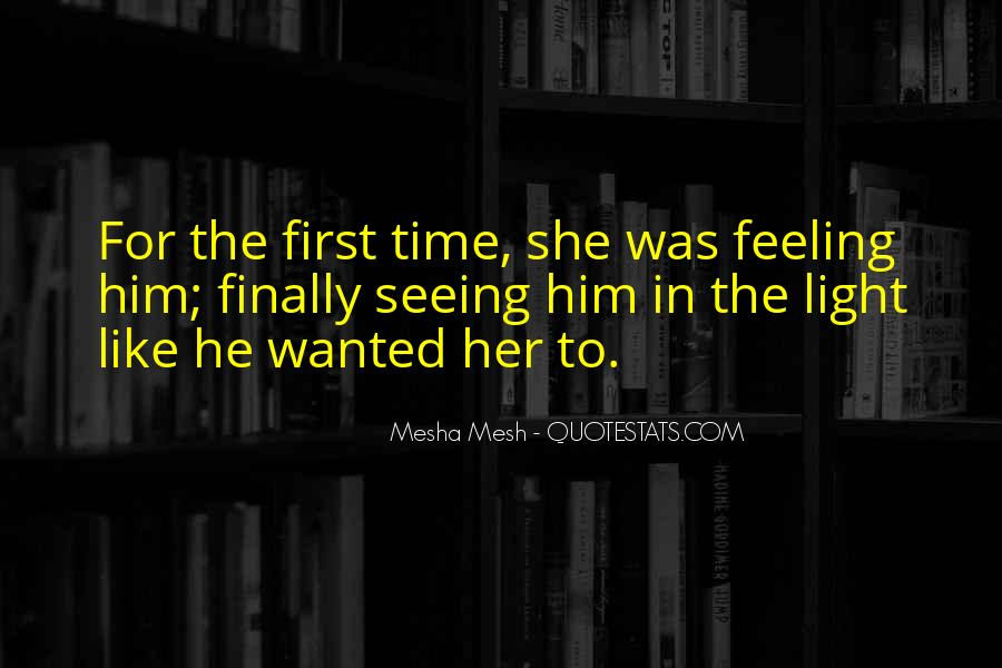 Quotes About Finally Seeing Someone #21375