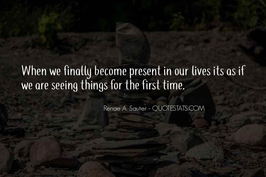 Quotes About Finally Seeing Someone #296368