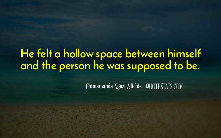 Quotes About Hollow #106197