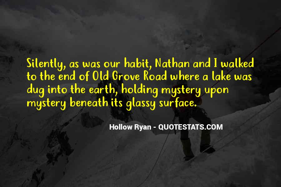 Quotes About Hollow #229459