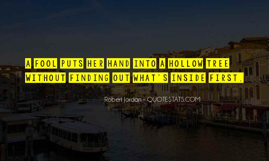 Quotes About Hollow #7477