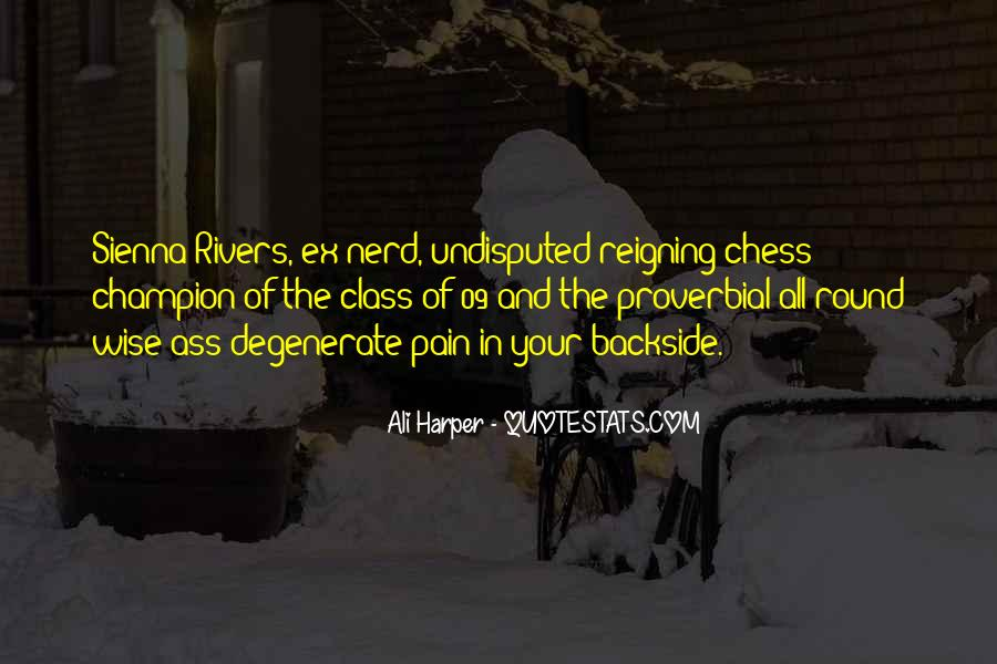 Quotes About Undisputed #24165