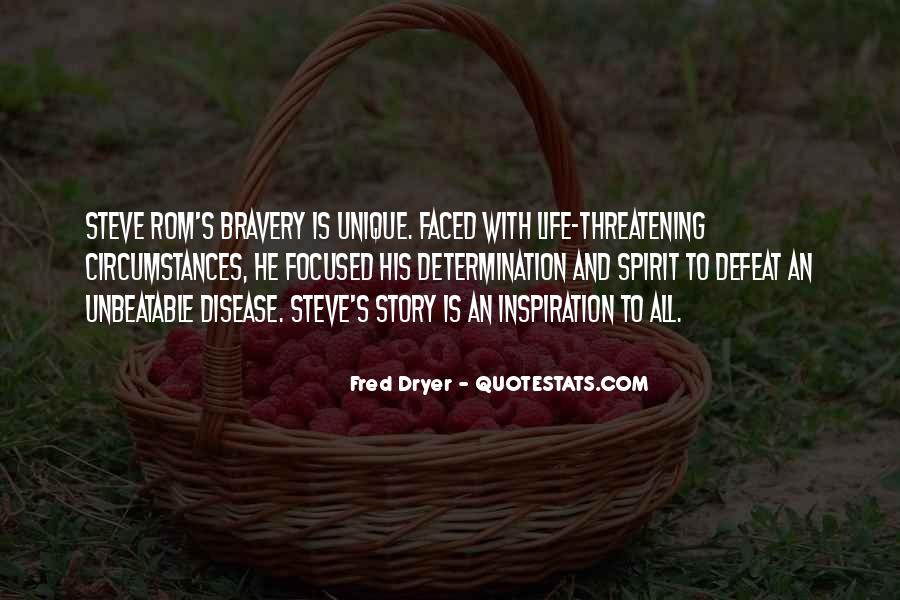 Quotes About Bravery And Determination #279384
